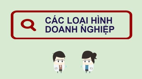 Các loại hình doanh nghiệp tại Việt nam hiện nay