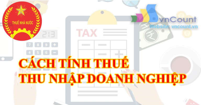 cách tính thuế thu nhâp doanh nghiệp tndn