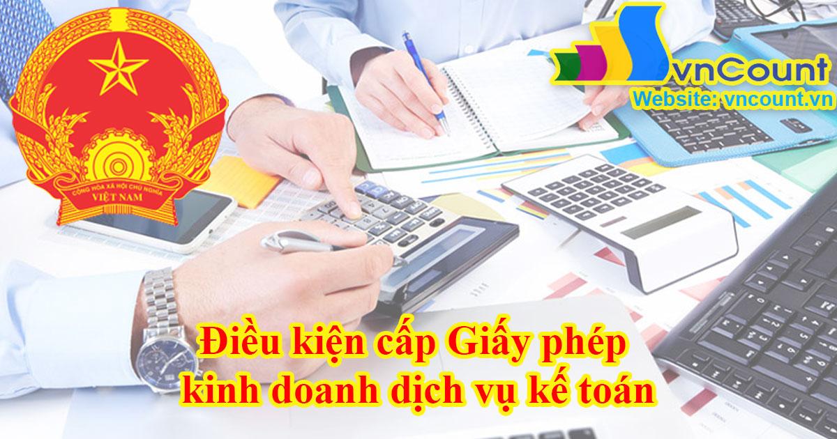 Điều kiện cấp Giấy chứng nhận đủ điều kiện kinh doanh dịch vụ kế toán