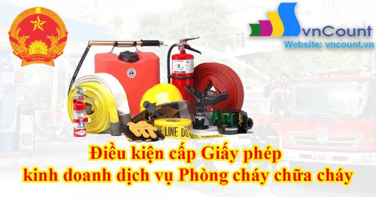 Điều kiện đăng ký kinh doanh nghành nghề phòng cháy chữa cháy