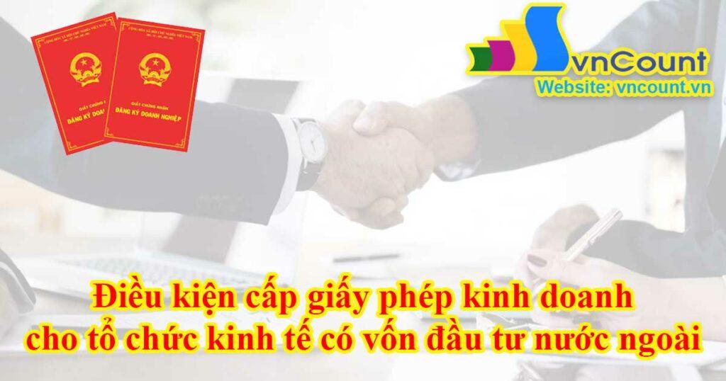 giấy phép kinh doanh cho tổ chức kinh tế có vốn đầu tư nước ngoài