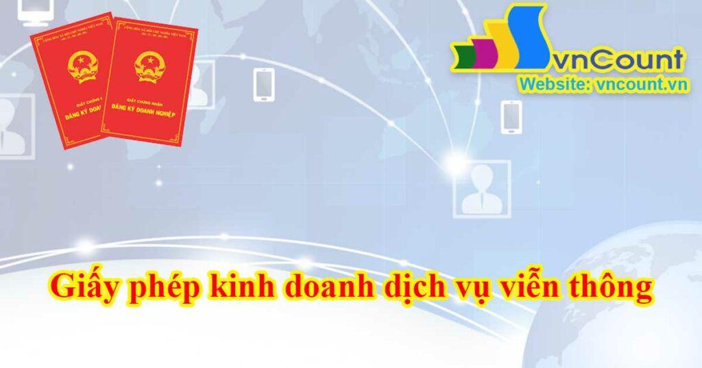giấy phép kinh doanh dịch vụ viễn thông