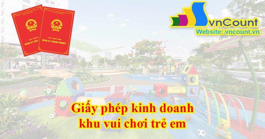 giấy phép kinh doanh khu vui chơi trẻ em
