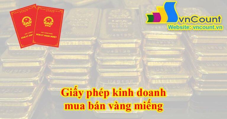 giấy phép kinh doanh mua bán vàng miếng
