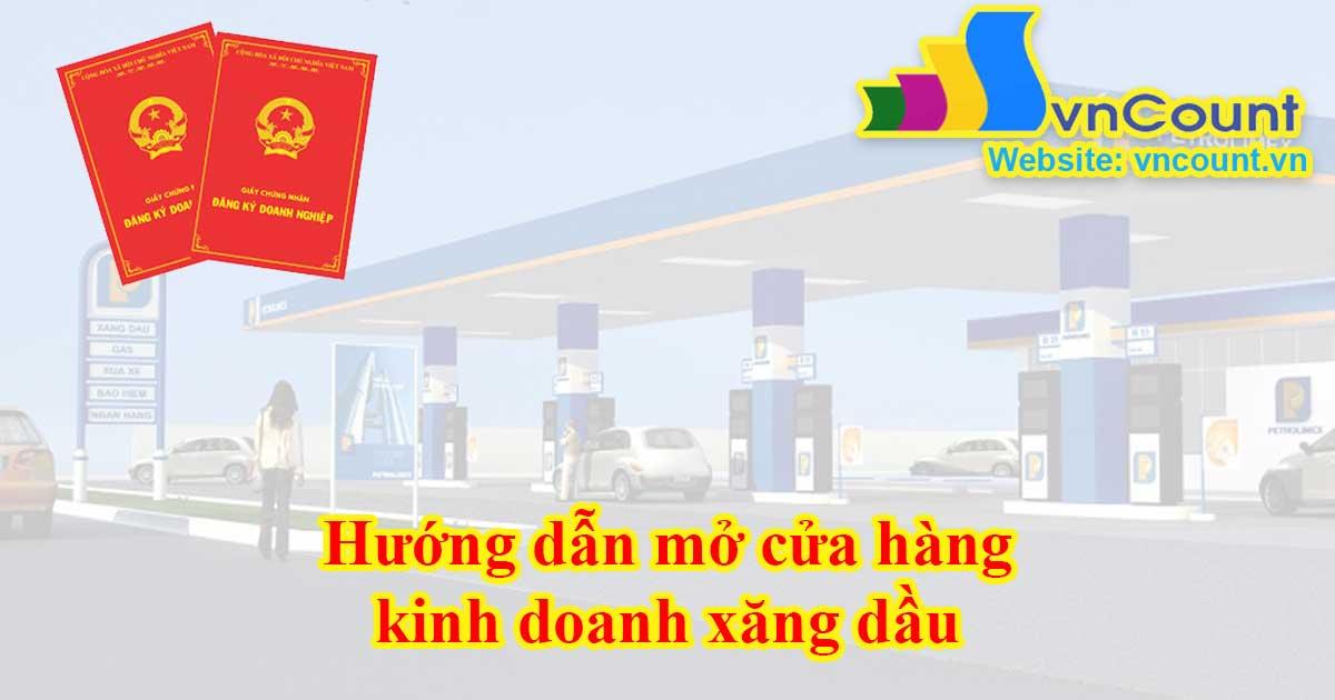 hướng dẫn mở cửa hàng kinh doanh xăng dầu