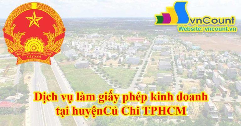 Dịch vụ làm giấy phép kinh doanh tại Huyện Củ Chi TPHCM