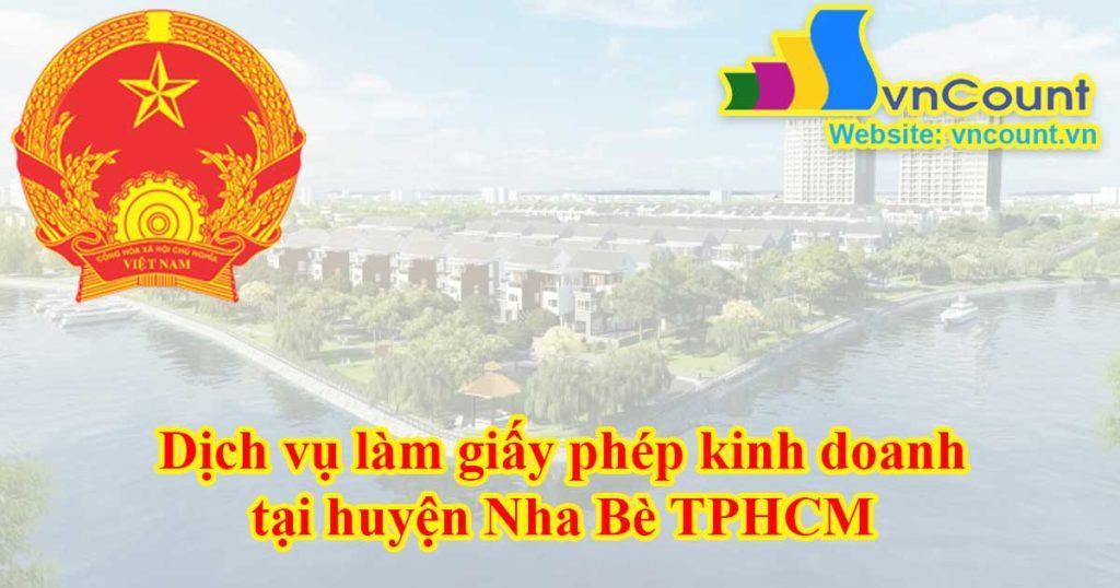Dịch vụ làm giấy phép kinh doanh tại Huyện Nhà Bè TPHCM