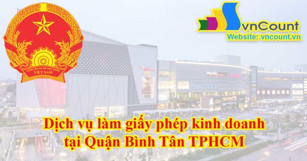 Dịch vụ làm giấy phép kinh doanh tại Quận Bình Tân TPHCM