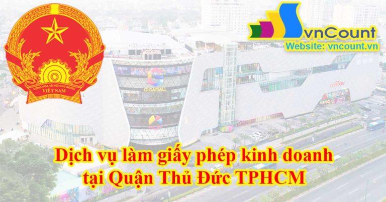 Dịch vụ làm giấy phép kinh doanh tại Quận Thủ Đức TPHCM