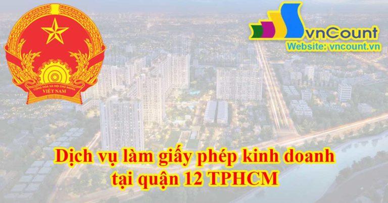 Dịch vụ làm giấy phép kinh doanh tại quận 12 TPHCM