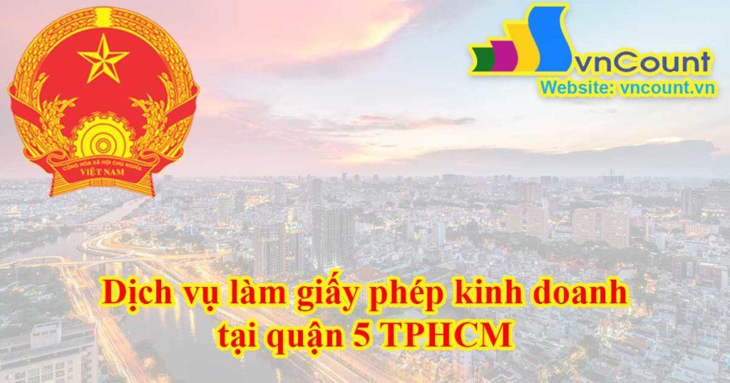 dịch vụ làm giấy phép kinh doanh tại quận 5 TPHCM