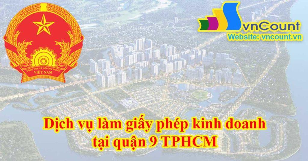 Dịch vụ làm giấy phép kinh doanh tại quận 9 TPHCM