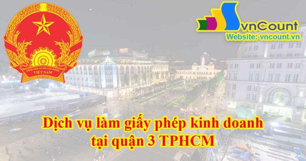 dịch vụ làm giấp phép kinh doanh tại quận 3 tphcm