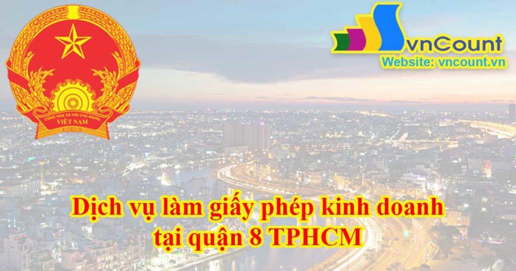 dịch vụ làm giấy phép kinh doanh tại quận 8 tphcm