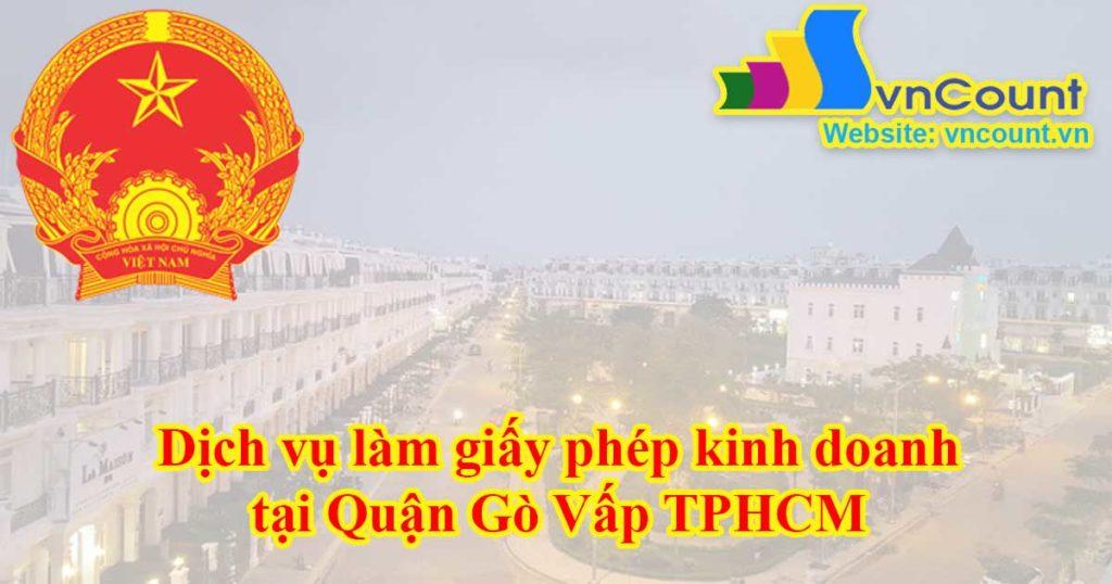 Dịch vụ làm giấy phép kinh doanh tại Quận Gò Vấp TPHCM
