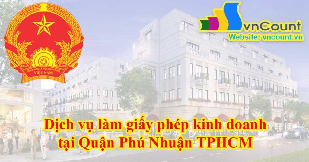 Dịch vụ làm giấy phép kinh doanh tại Quận Phú Nhuận TPHCM
