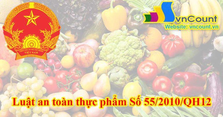 Luật an toàn thực phẩm Số 55/2010/QH12