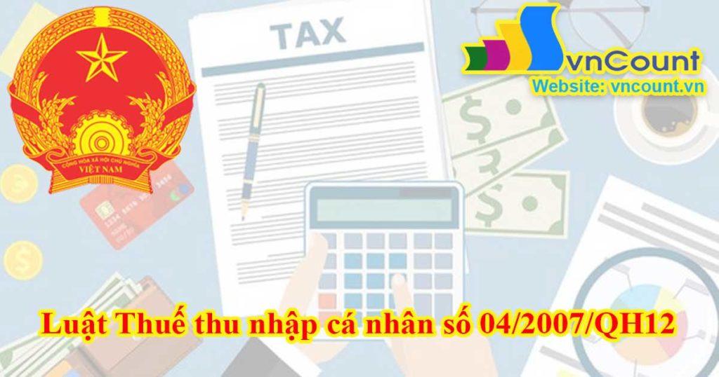 Luật Thuế thu nhập cá nhân số 04/2007/QH12