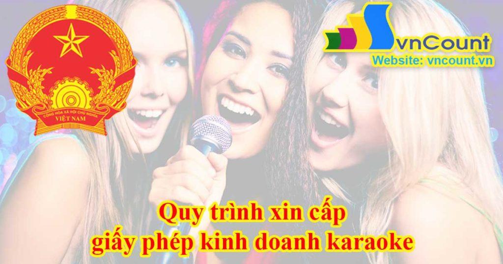 Quy trình xin cấp giấy phép kinh doanh karaoke