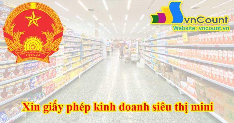 xin giấy phép kinh doanh siêu thị mini