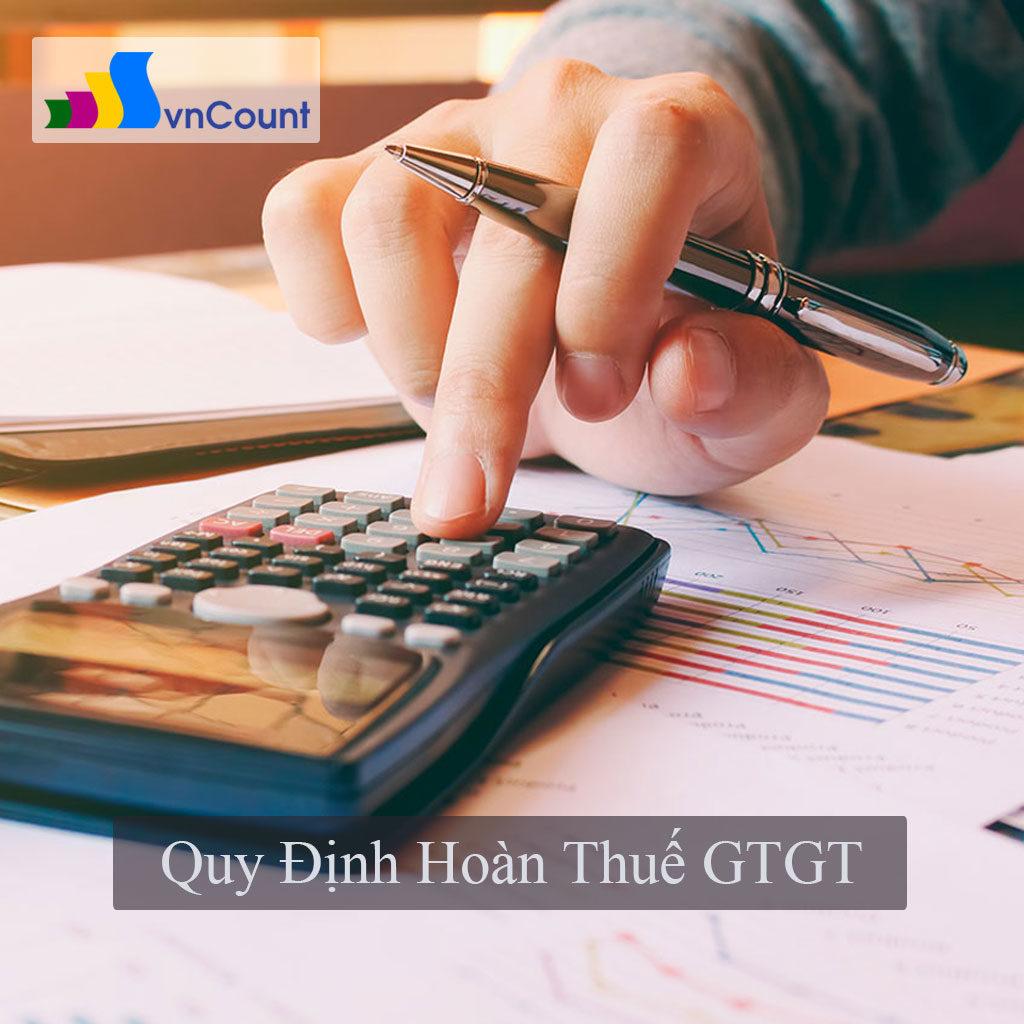 quy định hoàn thuế giá trị gia tăng gtgt