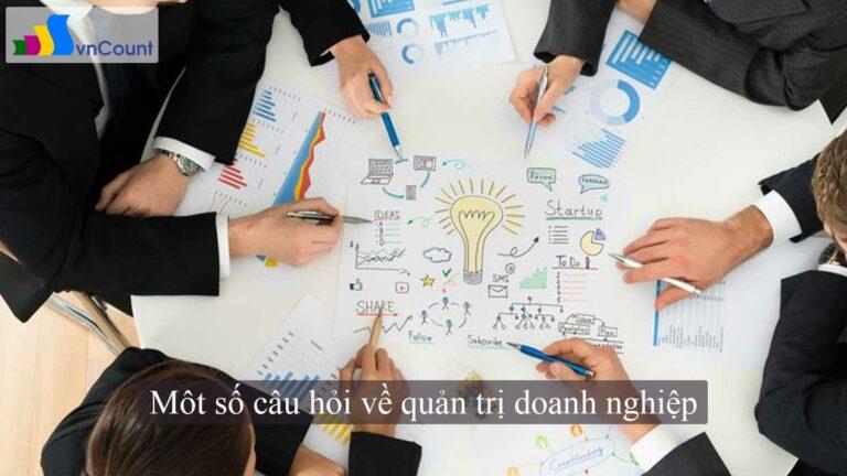 một số câu hỏi về quản trị doanh nghiệp