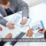 tiếp cận nguồn vốn của doanh nghiệp nhỏ và vừa