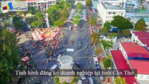 đăng ký doanh nghiệp tại tỉnh Cần Thơ