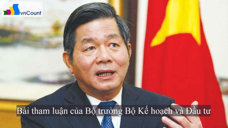 bài tham luận của Bộ trưởng Bộ Kế hoạch và Đầu tư