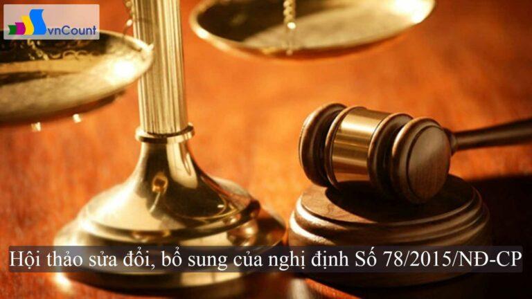 hội thảo sửa đổi bổ sung một số điều của nghị định số 78 2015 NĐ CP