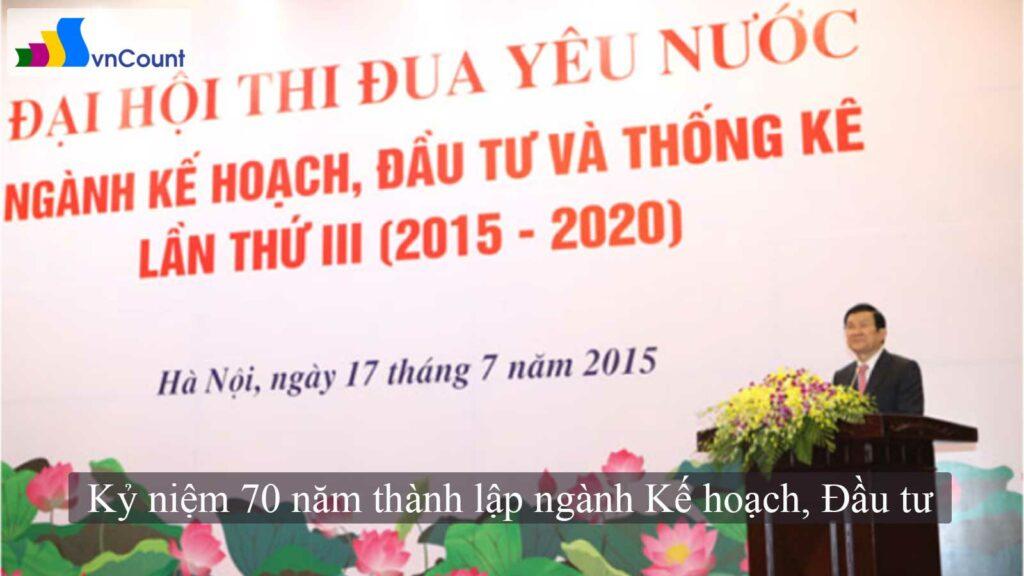 kỷ niệm 70 năm thành lập ngành kế hoạch đầu tư