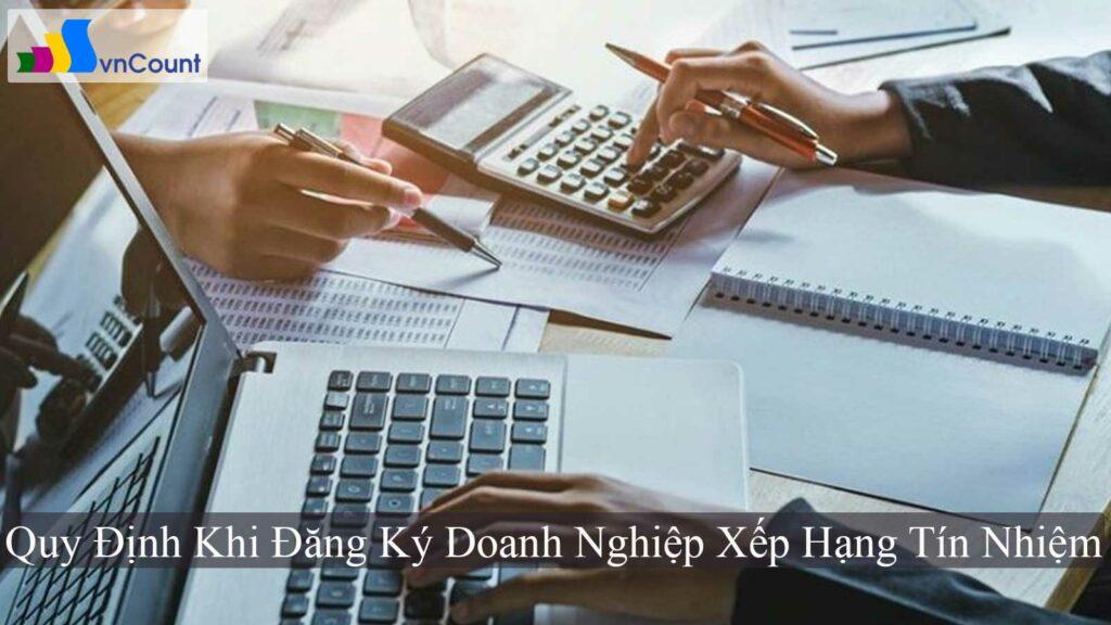 một số quy định khi đăng ký doanh nghiệp xếp hạng tín nhiệm