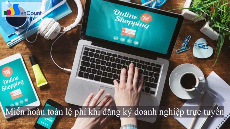 miễn hoàn toàn lệ phí khi đăng ký doanh nghiệp trực tuyến