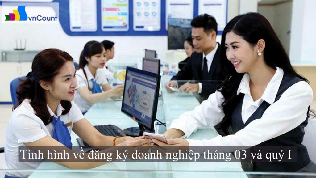 tình hình về đăng ký doanh nghiệp tháng 03 và quý I
