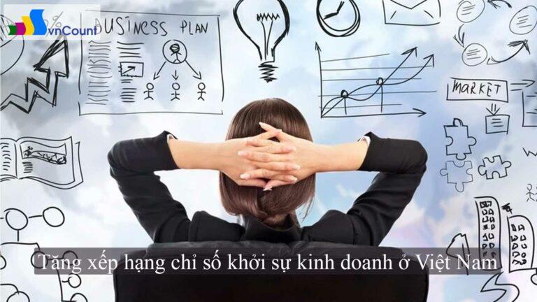 tăng xếp hạng chỉ số khởi sự kinh doanh ở Việt Nam