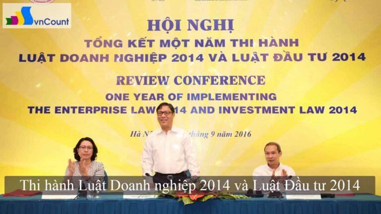 tổng kết một năm thi hành Luật Doanh nghiệp 2014 và Luật Đầu tư 2014
