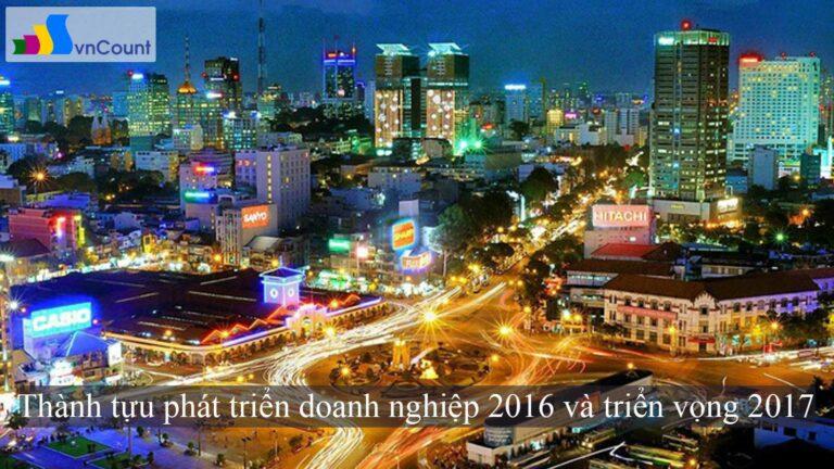 thành tựu phát triển doanh nghiệp 2016 và triển vọng 2017