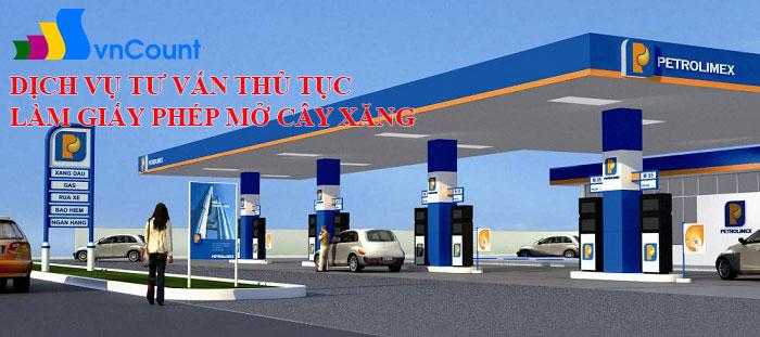 Dịch vụ tư vấn và xin giấy phép mở cây xăng