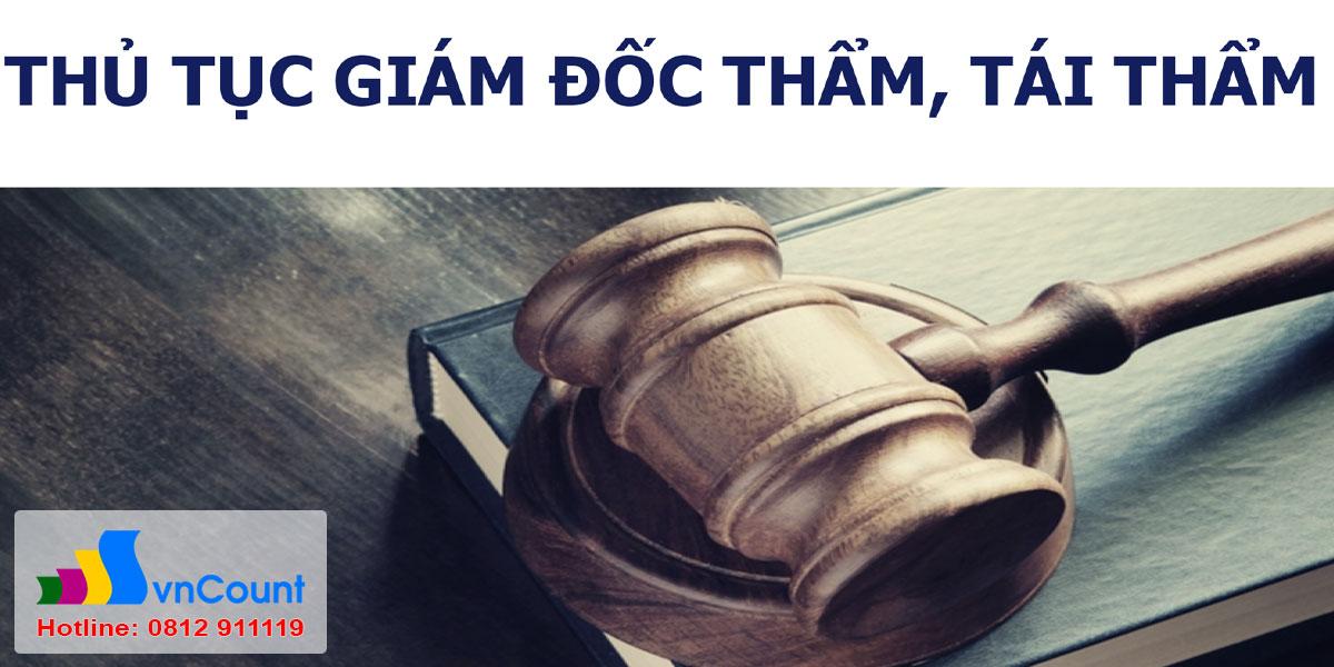 thủ tục giám đốc thẩm tái thẩm vụ án dân sự