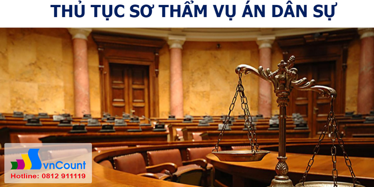 thủ tục sơ thẩm trong vụ án dân sự